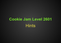 Cookie Jam Level 2601 Tips, Tricks, Hints, Cheats and more